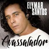 Avassalador de Elymar Santos