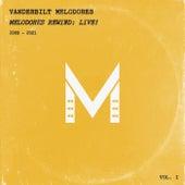 Melodores Rewind: Live! by Vanderbilt Melodores