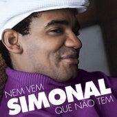 Nem Vem Que Não Tem by Wilson Simonal