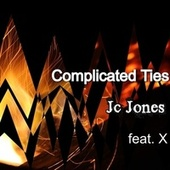 Complicated Ties by JC Jones