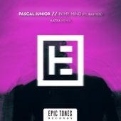 In My Mind (Kataa Remix) von Pascal Junior