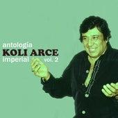 Antología Imperial (Vol. 2) by Koli Arce Y Su Quinteto Imperial Koli Arce