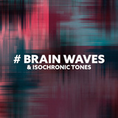 # Brain Waves & Isochronic Tones (Delta Waves Sleeping Music) by Brain Waves Therapy
