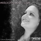 Mercedez Benz (Live) by Luana Giampietro