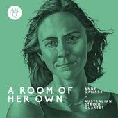 Anne Cawrse: A Room of Her Own von Australian String Quartet