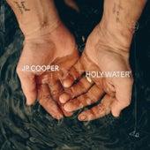Holy Water (Gospel) by JP Cooper