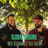 Wo kommst du her (Remix) fra Global Origins