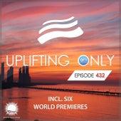 Uplifting Only Episode 432 (May 2021) [FULL] van Ori Uplift Radio