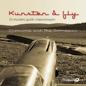 Kunsten Å Fly by Chocrock and the Doorbells