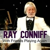With Friends Playing Again de Ray Conniff