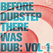 Before Dubstep There Was Dub: Vol 1 de Various Artists
