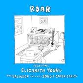 Roar de The Salinger *Not Our Songs Cover Series