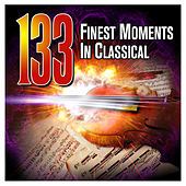 133 Finest Moments in Classical von Various Artists