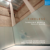 Timeless - Music by Merula and Glass de Lautten-Compagney