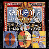 Canticles Of Ecstasy / Voice Of The Blood / O Jerusalem de Sequentia