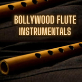 Bollywood Flute Instrumentals de Acoustic Trips