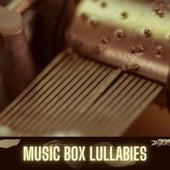 Music Box Lullabies von Music Box Lullabies