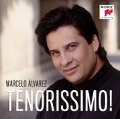 Tenorissimo! by Marcelo Alvarez
