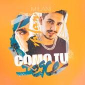 Como Tu Desce von Milani