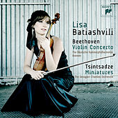 Beethoven: Violin Concerto in D Minor, Op. 61 - Tsintsadze: Miniatures by Lisa Batiashvili