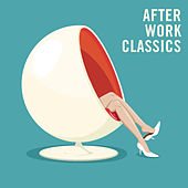 After Work Classics von Various Artists