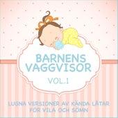 Barnens Vaggvisor - Lugna Versioner Av Kända Låtar för Vila Och Sömn - Vol. 1 fra Sleeping Bunnies