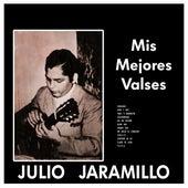 Mis Mejores Valses (Vol. 1) de Julio Jaramillo