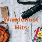 Wanderlust Hits by Various Artists