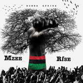 Rise by Mzee