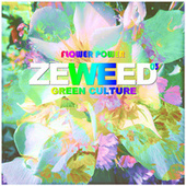Zeweed 03 (Flower Power Green Culture) by Various Artists