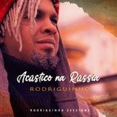 Acústico Na Rússia (Rodriguinho Sessions) de Rodriguinho