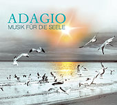 Adagio - Musik für die Seele von Various Artists