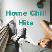 Home Chill Hits de Various Artists