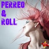 Perreo & Roll Vol. 4 de Various Artists