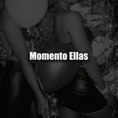 Momento Ellas de Various Artists