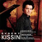 Scriabin: Sonata No. 3 & 5 Preludes; Medtner: Sonata Reminiscenza; Stravinsky:  3 Movements from Pétrouchka by Evgeny Kissin