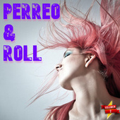 Perreo & Roll Vol. 2 by Various Artists