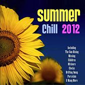 Summer Chill 2012 by Various Artists