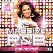 Massive R&B Spring 2012 by Various Artists