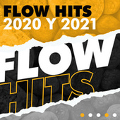 Flow Hits 2020 y 2021 de Various Artists