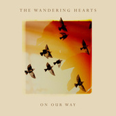 On Our Way de The Wandering Hearts