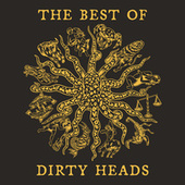 The Best Of Dirty Heads by The Dirty Heads