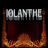 Iolanthe by The D'oyly Opera Carte Company