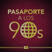 Pasaporte a los 90s de Various Artists