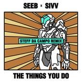 The Things You Do (Steff da Campo Remix) de Seeb & Skip Marley