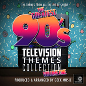 The Greatest 90's Television Themes Collection, Vol. 1 de Geek Music