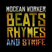 Beats, Rhymes and Strife by Mocean Worker