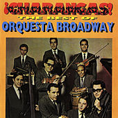 ¡Charangas! The Best Of Orquesta Broadway by Orquesta Broadway