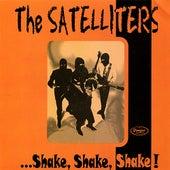 ...Shake, Shake, Shake! by The Satelliters