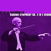 Brahms Symphony No. 4 In E Minor by Wilhelm Furtwängler